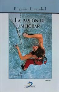 La pasión de mejorar de Eugenio Ibarzabal